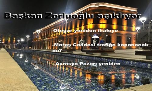 Başkan Zorluoğlu tek tek açıkladı!