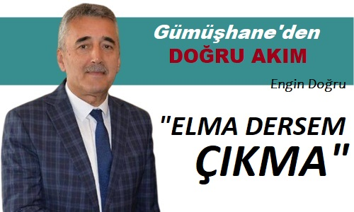 """Elma Dersem Çıkma"""