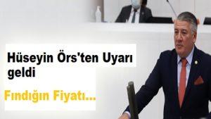 Hüseyin Örs, Fındığı Meclise taşıdı